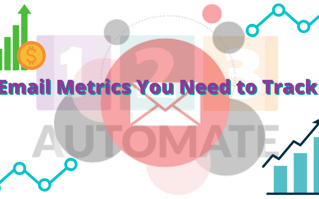 Email Metrics You Need to Track